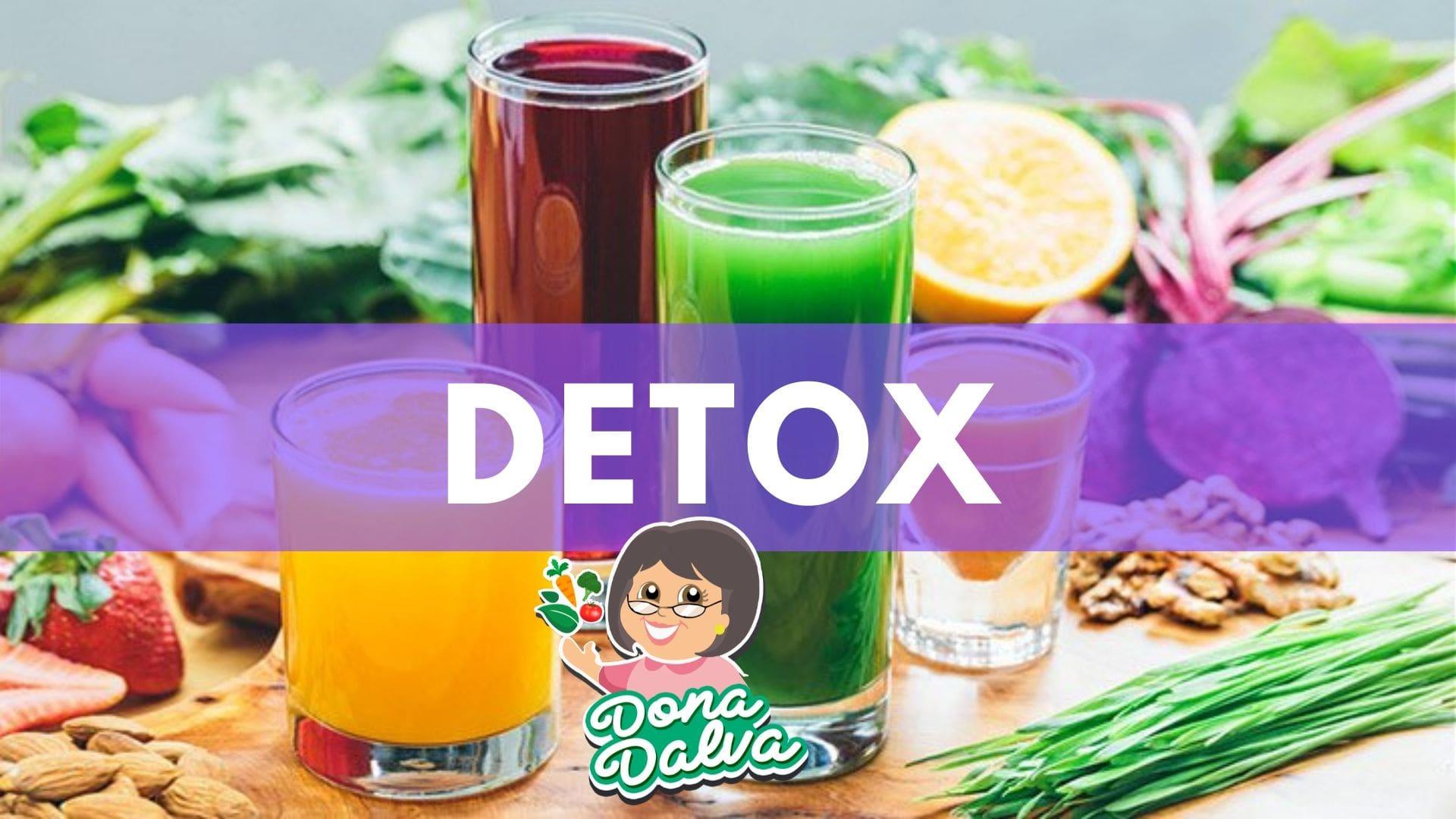 Benefícios de uma Dieta Detox - Dona Dalva